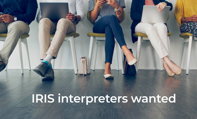 IRIS interpreters wanted